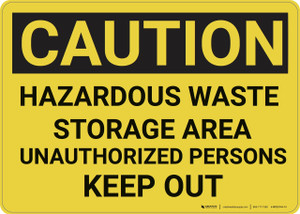 Caution: Hazardous Waste Storage Area Keep Out - Wall Sign