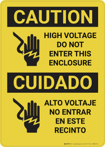 Caution: High Voltage Do Not Enter Enclosure Bilingual - Wall Sign