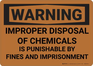 Caution: Improper Disposal of Chemicals - Wall Sign