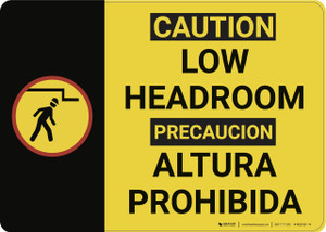 Caution: Low Headroom Bilingual - Wall Sign