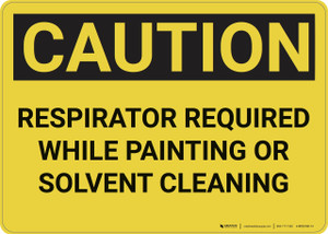 Caution: Respirator Required While Painting - Wall Sign