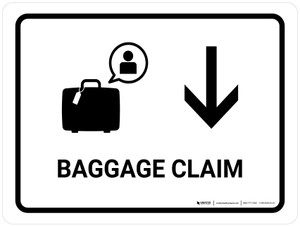 Baggage Claim With Down Arrow White Landscape - Wall Sign