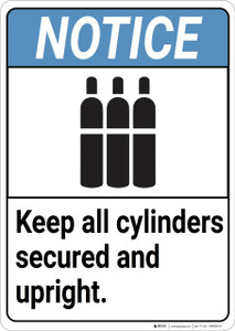Notice: Gas Keep Cylinder Secured Upright ANSI - Wall Sign