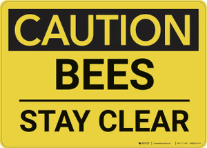 Caution: Bees Stay Clear - Wall Sign