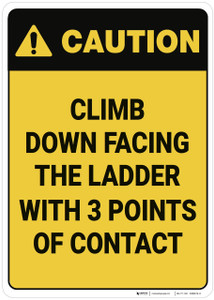 Caution: Climb Down Facing The Ladder - Wall Sign