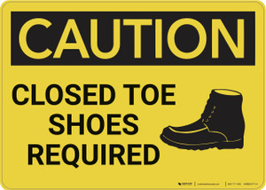 Caution: Closed Toe Shoes Required - Wall Sign