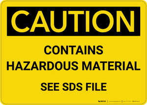 Caution: Contains Hazardous Material See SDS - Wall Sign