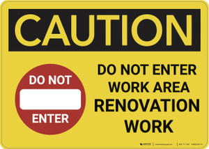 Caution: Do Not Enter Work Area Renovation - Wall Sign