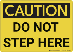 Caution: Do Not Step Here - Wall Sign