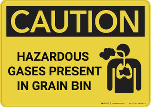 Caution: Hazardous Gases Present in Grain Bin - Wall Sign