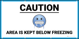 Caution Area is Kept Below Freezing with Emoji White - Banner