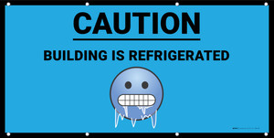Caution Building is Refrigerated with Emoji Blue - Banner