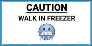 Caution Walk in Freezer with Emoji - Banner