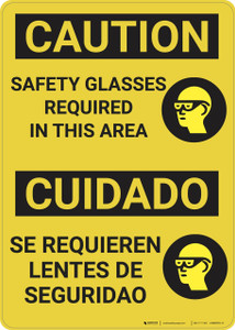 Caution: Safety Glasses Required in Area Bilingual - Wall Sign