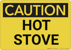 Caution: Hot Stove - Wall Sign