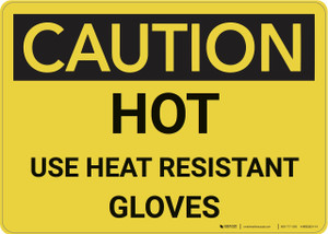Caution: Hot Use Heat Resistance Gloves - Wall Sign