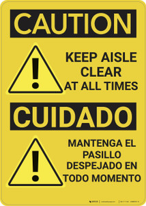 Caution: Keep Aisle Clear At All Times Caution Bilingual - Wall Sign