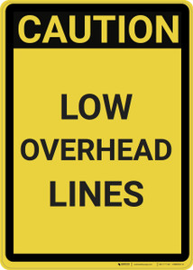 Caution: Low Overhead Clearance Watch Your Head - Wall Sign