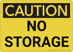 Caution: No Storage - Wall Sign