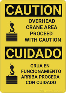 Caution: Overhead Crane Area Proceed With Caution Bilingual - Wall Sign