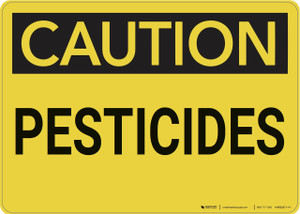 Caution: Pesticides - Wall Sign