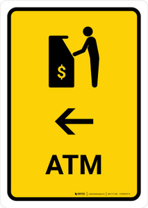 ATM With Left Arrow Yellow Portrait - Wall Sign