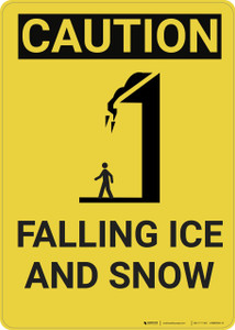 Caution: Snow Caution Falling Ice and Snow With Graphic - Wall Sign