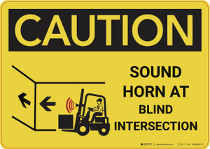 Caution: Sound Horn at Blind Intersection - Wall Sign