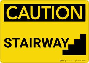 Caution: Stairway - Wall Sign