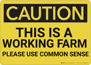 Caution: This Is A Working Farm - Wall Sign