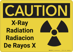 Caution: XRay Radiation Bilingual - Wall Sign