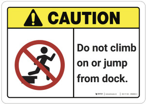 Caution: Do Not Climb on or Jump From Dock ANSI - Wall Sign