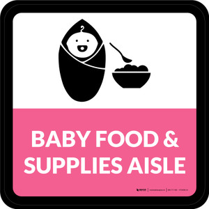 Baby Food & Supplies Aisle Square - Floor Sign