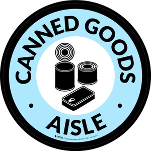 Canned Goods Aisle Retail Circle - Floor Sign