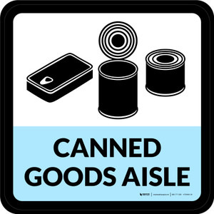 Canned Goods Aisle Retail Square - Floor Sign