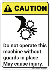 Caution: Do Not Operate This Machine ANSI - Wall Sign