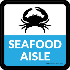 Seafood Aisle Square - Floor Sign