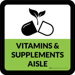 Vitamins & Supplements Aisle Square - Floor Sign