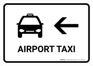 Airport Taxi With Left Arrow White Landscape - Wall Sign
