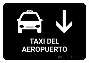 Airport Taxi With Down Arrow Black Spanish Landscape - Wall Sign