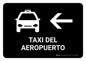 Airport Taxi With Left Arrow Black Spanish Landscape - Wall Sign