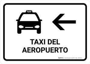 Airport Taxi With Left Arrow White Spanish Landscape - Wall Sign