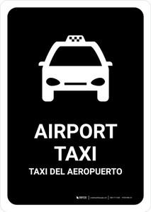 Airport Taxi Black Bilingual Portrait - Wall Sign