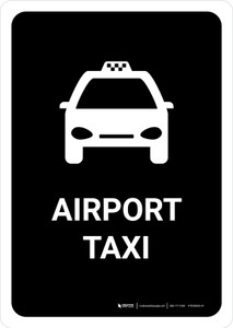 Airport Taxi Black Portrait - Wall Sign
