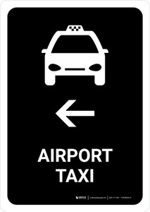 Airport Taxi With Left Arrow Black Portrait - Wall Sign