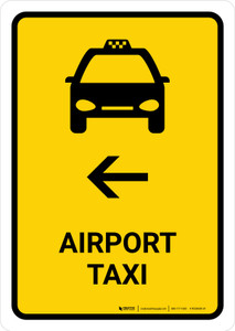 Airport Taxi With Left Arrow Yellow Portrait - Wall Sign