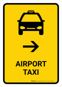 Airport Taxi With Right Arrow Yellow Portrait - Wall Sign