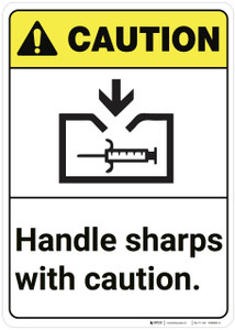 Caution: Sharps Handling ANSI - Wall Sign