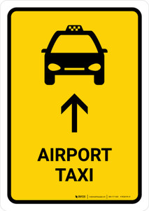 Airport Taxi With Up Arrow Yellow Portrait - Wall Sign