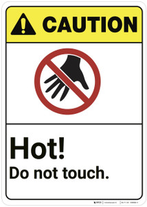Caution: Hot Do Not Touch ANSI - Wall Sign